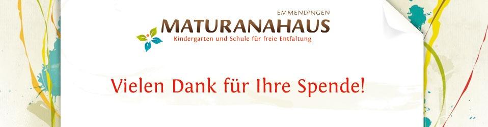 MATURANAHAUS Emmendingen e.V., Kindergarten und Schule