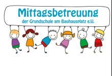 Mittagsbetreuung der GS am Bauhausplatz e.V.
