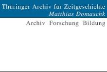 Thüringer Archiv für Zeitgeschichte (ThürAZ)