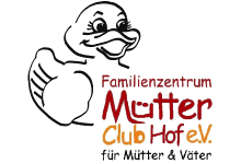 Familienzentrum Mütterclub Hof e.V.